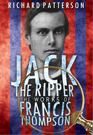 Jack the Ripper The Works of Francis Thompson